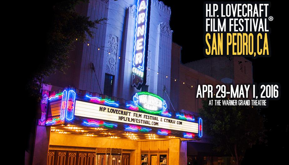 H P  Lovecraft Film Festival - San Pedro, CA | H P